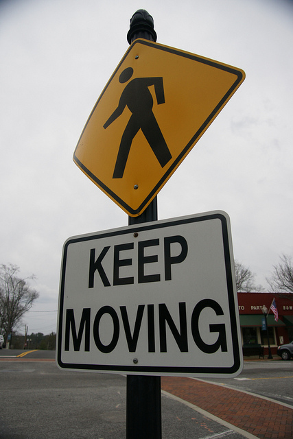 Keep Moving…