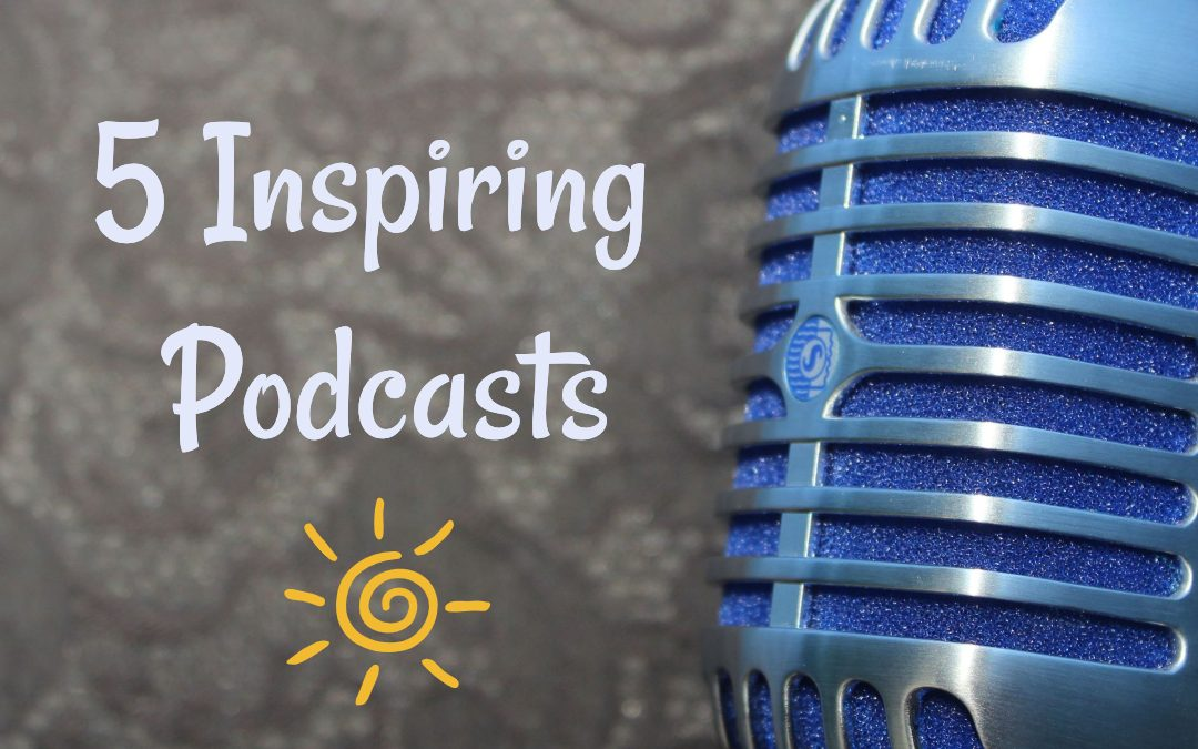 5 Inspiring Podcast Interviews