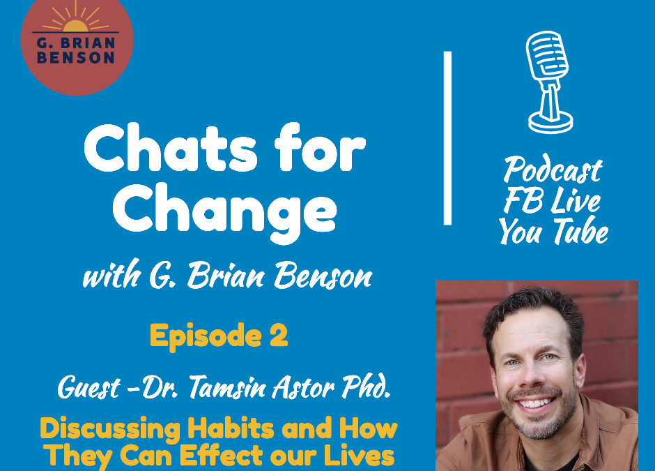 """Chats for Change"" – Habits and how they affect our lives."